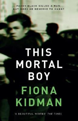 Cover for This Mortal Boy by Fiona Kidman