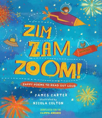 Cover for Zim Zam Zoom! Zappy Poems to Read Out Loud by James Carter