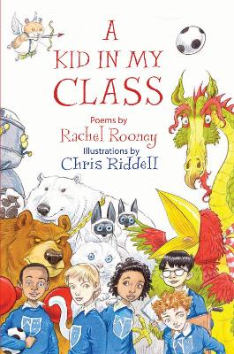Cover for A Kid in My Class by Rachel Rooney
