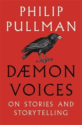 Cover for Daemon Voices On Stories and Storytelling by Philip Pullman