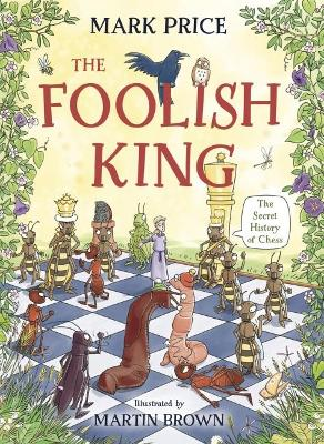 Book Cover for The Foolish King by Mark Price