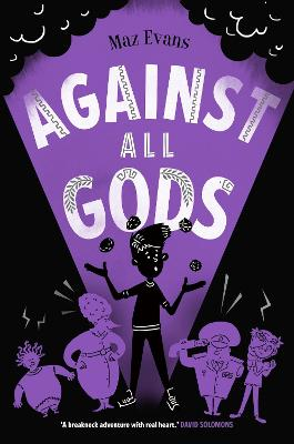 Cover for Against All Gods by Maz Evans