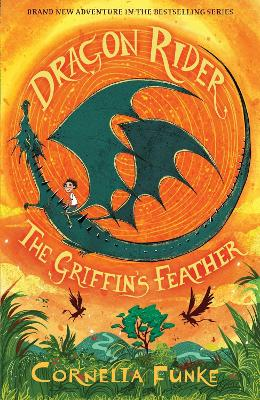 Cover for Dragon Rider: The Griffin's Feather by Cornelia Funke