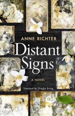 Distant Signs A Novel