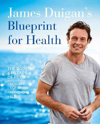 Cover for James Duigan's Blueprint for Health by James Duigan