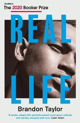 Cover for Real Life by Brandon Taylor