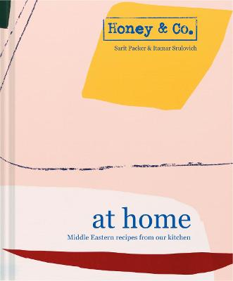 Honey & Co: At Home Middle Eastern recipes from our kitchen