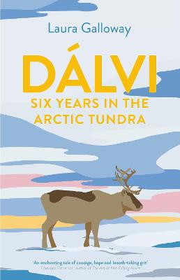 Dalvi: Six Years in the Artic Tundra