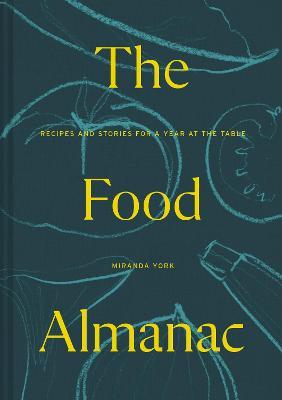 Book Cover for The Food Almanac by Miranda York