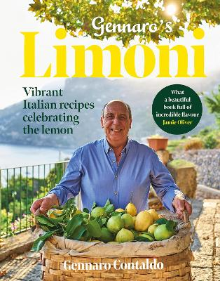 Gennaro's Limoni Vibrant Italian Recipes Celebrating the Lemon