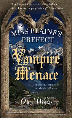 Miss Blaine's Prefect and the Vampire Menace