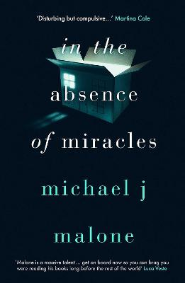 Cover for In the Absence of Miracles by Michael J. Malone