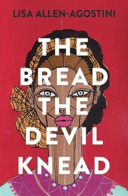 The Bread the Devil Knead