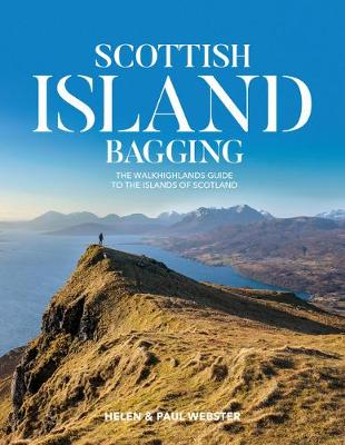 Scottish Island Bagging The Walkhighlands guide to the islands of Scotland