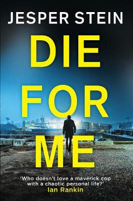 Cover for Die For Me by Jesper Stein