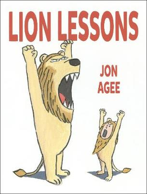 Cover for Lion Lessons by Jon Agee