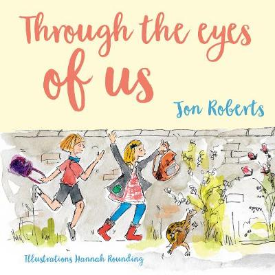 Cover for Through the Eyes of Us by Jon Roberts