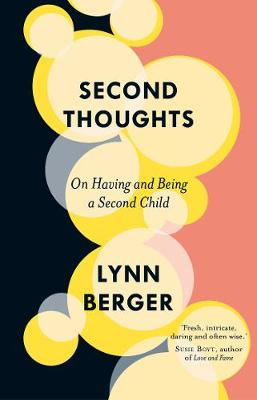 Second Thoughts On Having and Being a Second Child