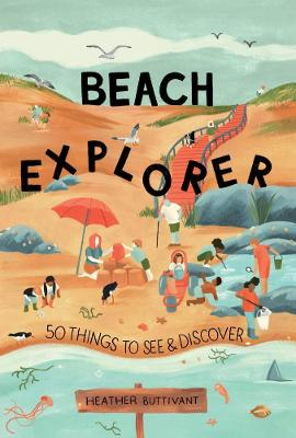 Cover for Beach Explorer by Heather Buttivant