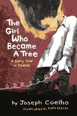 Cover for The Girl Who Became a Tree by Joseph Coelho