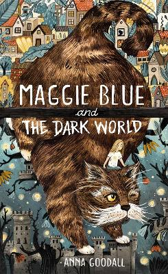 Maggie Blue and the Dark World
