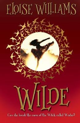 Cover for Wilde by Eloise Williams