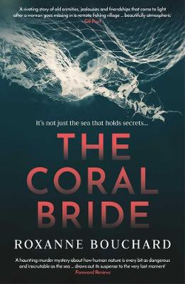 Cover for The Coral Bride by Roxanne Bouchard