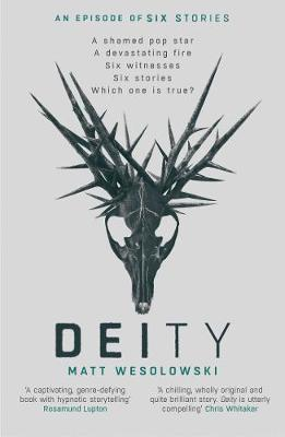 Cover for Deity by Matt Wesolowski