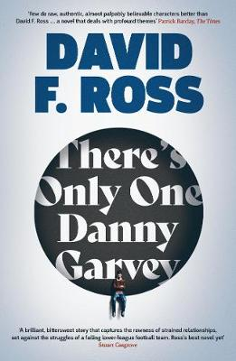 Cover for There's Only One Danny Garvey by David F. Ross