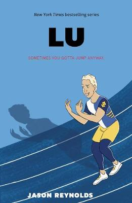 Cover for Lu by Jason Reynolds