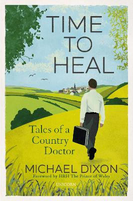 Time to Heal Tales of a Country Doctor