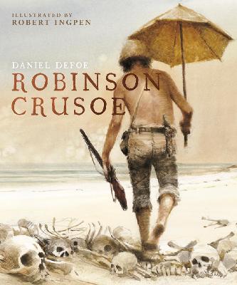 Robinson Crusoe A Robert Ingpen Illustrated Classic