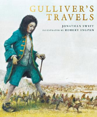 Gulliver's Travels A Robert Ingpen Illustrated Classic