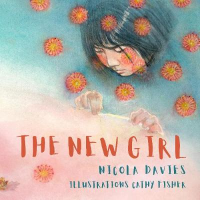 Cover for The New Girl by Nicola Davies