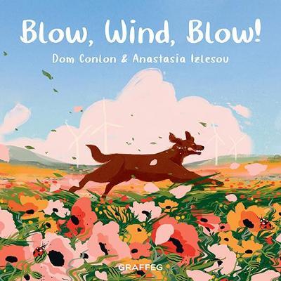 Blow, Wind, Blow!