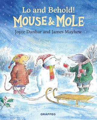 Mouse and Mole: Lo and Behold!