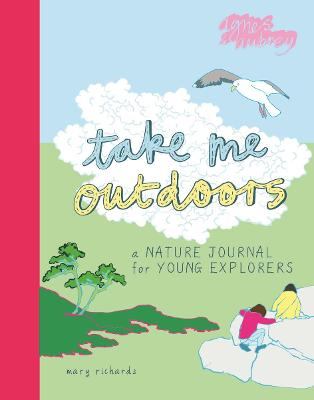 Take Me Outdoors