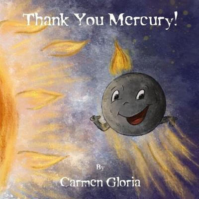 Cover for Thank You Mercury! by Carmen Gloria