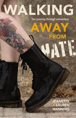 Walking Away from Hate: Our Journey through Extremism