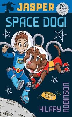 Book Cover for Jasper: Space Dog by Hilary Robinson