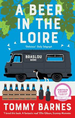 Cover for A Beer in the Loire by Tommy Barnes