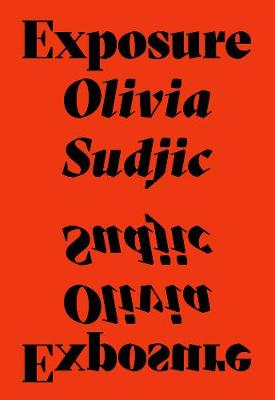 Cover for Exposure by Olivia Sudjic