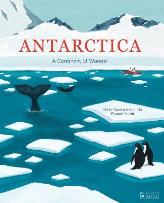 Antarctica: A Continent of Wonder