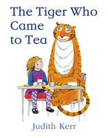 Cover for The Tiger Who Came To Tea by Judith Kerr