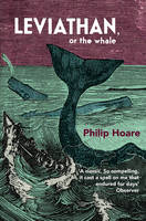 Cover for Leviathan - or the Whale by Philip Hoare
