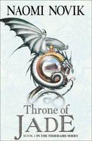 Temeraire : Throne of Jade