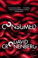 Cover for Consumed by David Cronenberg