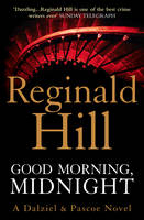 Cover for Good Morning, Midnight by Reginald Hill