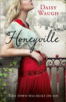 Cover for Honeyville by Daisy Waugh