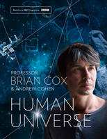 Cover for Human Universe by Brian Cox, Andrew Cohen